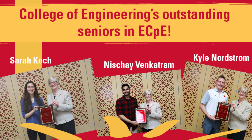 College of Engineering's outstanding seniors in ECpE