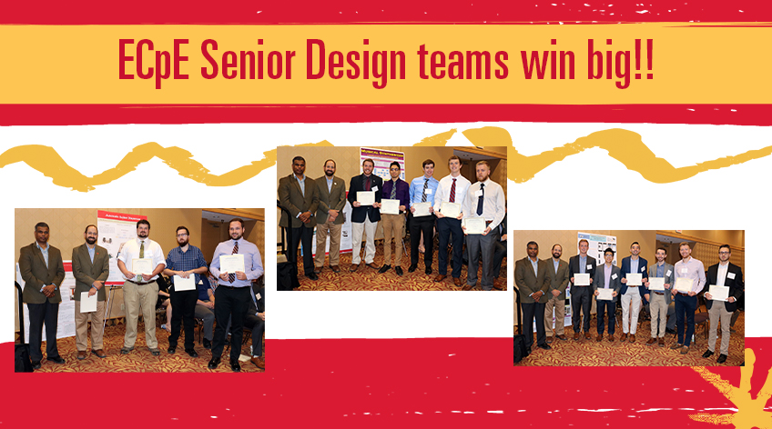ECpE Senior Design teams win big!! Photo of the three winning senior design teams for ECpE in the spring 2019 semester.