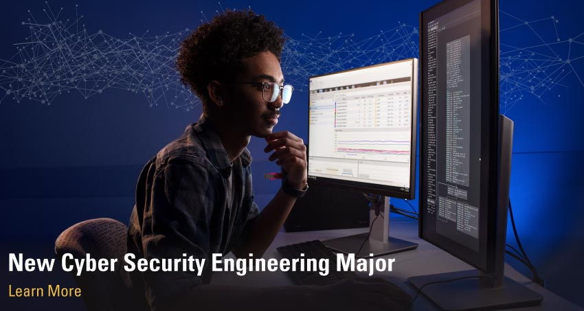 New Cyber Security Engineering Major: Learn More