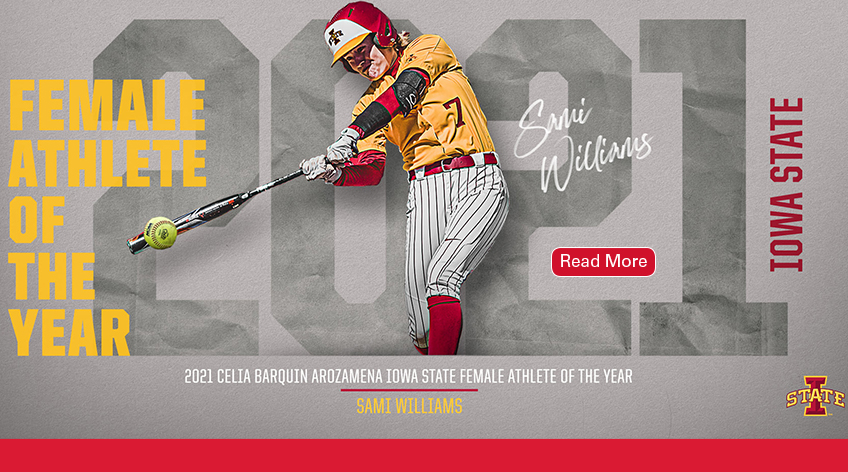Image text: Female Athlete of the Year Sami Williams of Iowa State. 2021 Celia Barquin Arozamena Iowa State Female Athlete of the Year. Sami Williams. Shows a photo of student athlete Sami Williams hitting a softball with a bat. Also shows her signature.